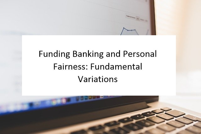 Funding-Banking-and-Personal-Fairness